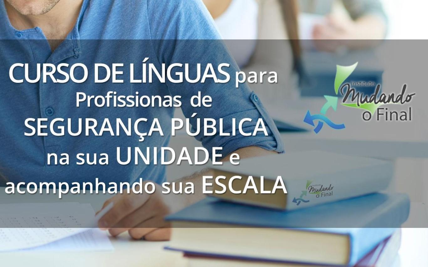 Curso de Idiomas para profissionais de segurança pública