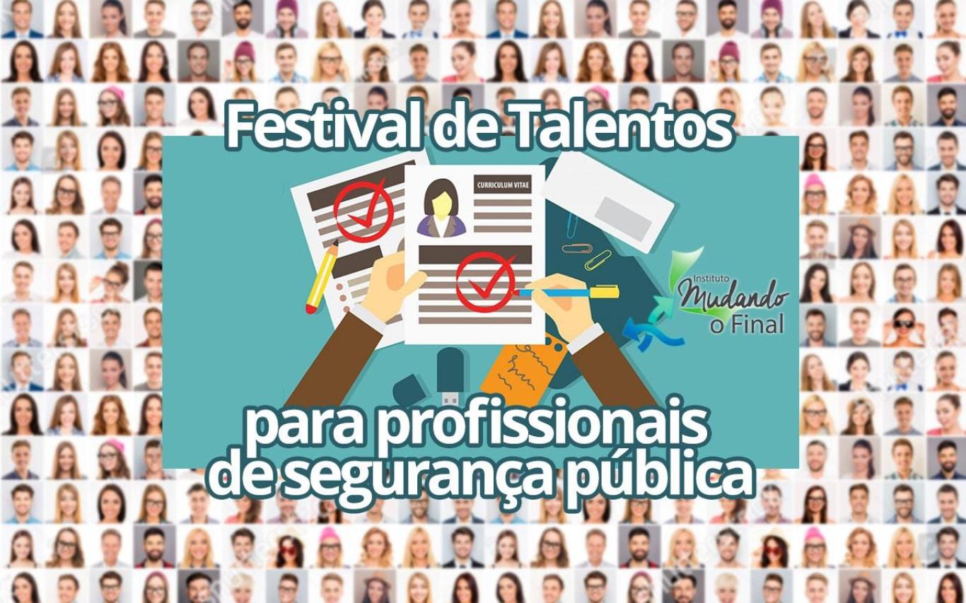 Festival de Talentos - para profissionais de segurança pública