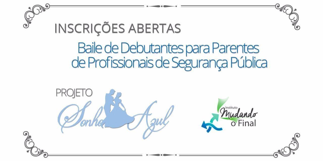 Baile de  Debutantes para parentes de profissionais de segurança pública e áreas afins