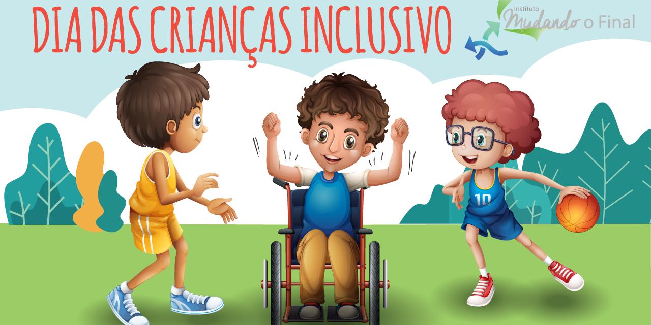 Campanha Dia das Crianças Inclusivo 2019