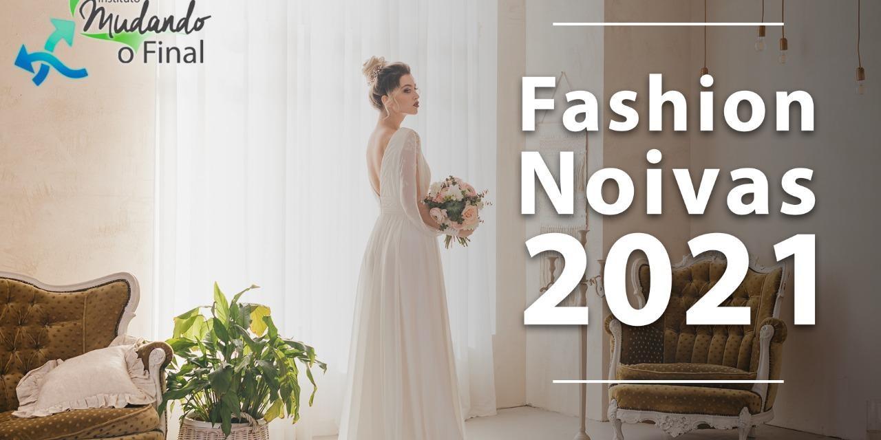 Fashion Noivas 2021 - tudo para seu casamento num só local com preços promocionais