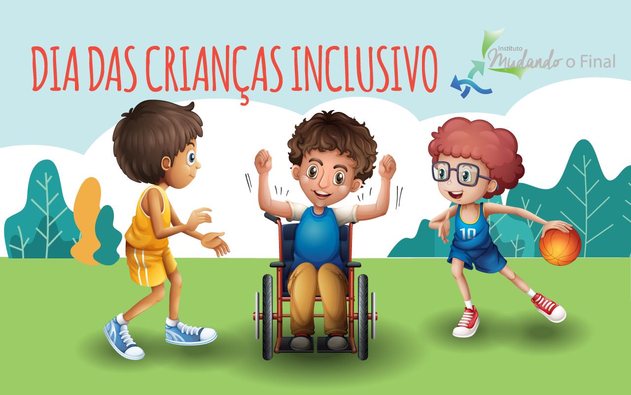 Dia das Crianças Inclusivo 2018